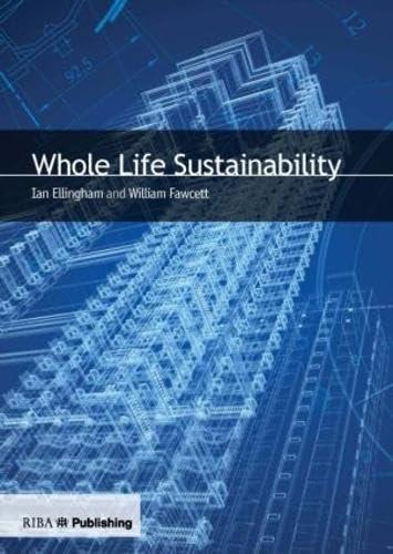 9781859464502: Whole Life Sustainability