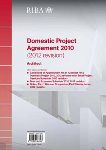 9781859464830: RIBA Domestic Project Agreement 2010 (2012 Revision): Architect (Pack of 10)