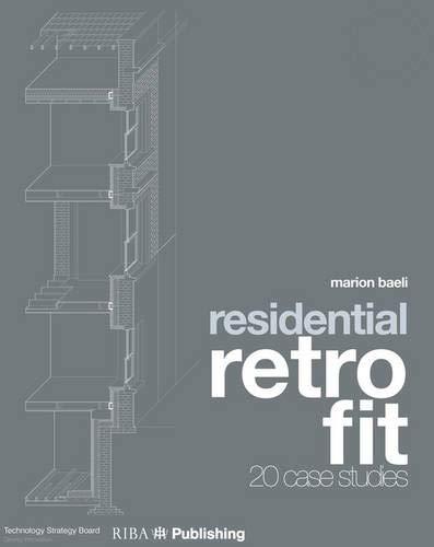 Residential Retrofit: Twenty Case Studies: Baeli, Marion