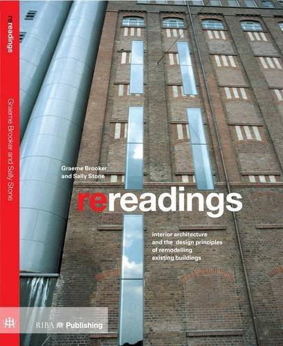 9781859465370: Re-readings: Interior Architecture and the Design Principles of Remodelling Existing Buildings (500 Tips)