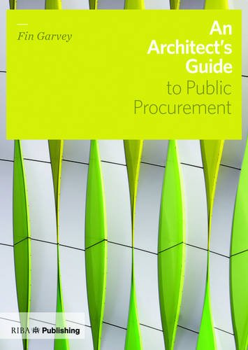 9781859465417: An Architect's Guide to Public Procurement