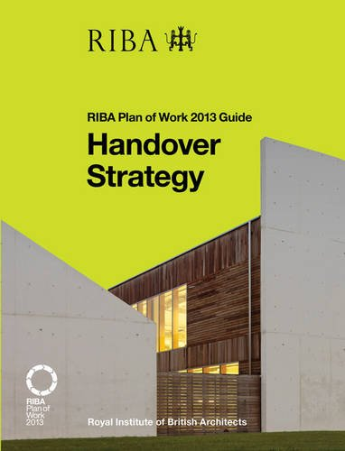 Handover Strategy: RIBA Plan of Work 2013 Guide: Pasquale,Lisa