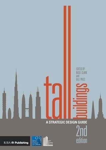 Tall Buildings: A Strategic Design Guide (Paperback)