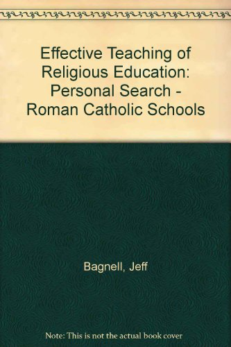 9781859557563: Effective Teaching of Religious Education: Personal Search - Roman Catholic Schools
