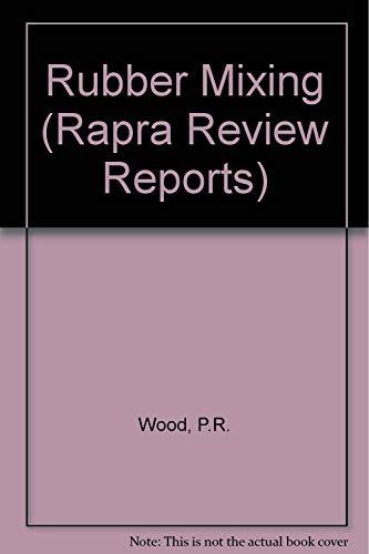 9781859570777: Rubber Mixing (Rapra Review Reports)