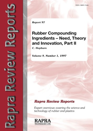 9781859570999: Rubber Compounding Ingredients: Need, Theory and Innovation, Part II - Processing, Bonding, Fire Retardants: Pt. II (Review Reports)