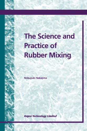 9781859572078: The Science and Practice of Rubber Mixing (Rapra Handbook)