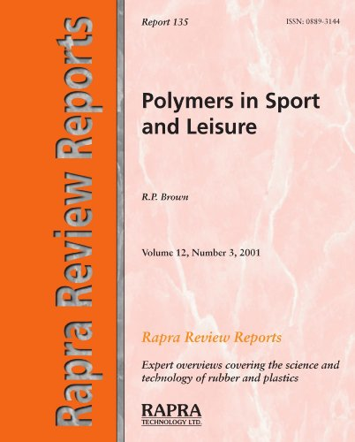 Polymers in Sport and Leisure: R. P. Brown