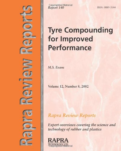 9781859573068: Tyre Compounding for Improved Performance (Rapra Review Reports)