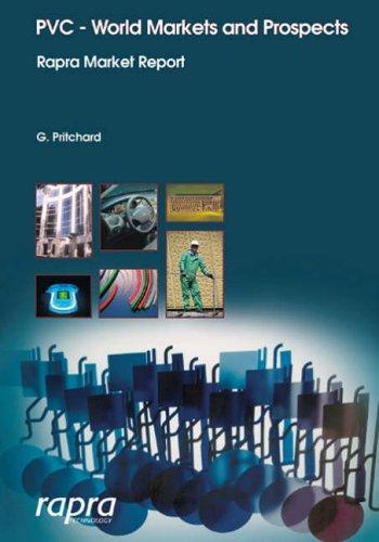 9781859573112: PVC - World Markets and Prospects