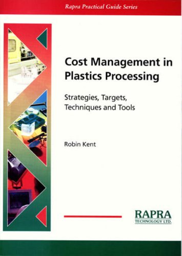 9781859573228: Cost Management in Plastics Processing. Strategies, Targets, Techniques and Tools