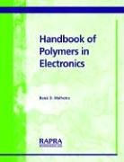 9781859574386: Handbook of Polymers in Electronics
