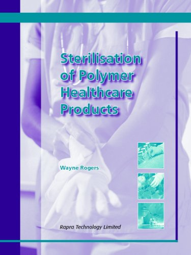 9781859574904: Sterilisation of Polymer Healthcare Products