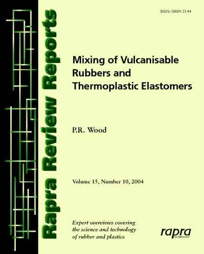 9781859574966: Mixing of Vulcanisable Rubbers and Thermoplastic Elastomers: Rapra Review Report 178