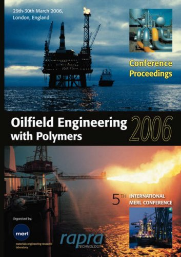 9781859575659: Oilfield Engineering with Polymers 2006