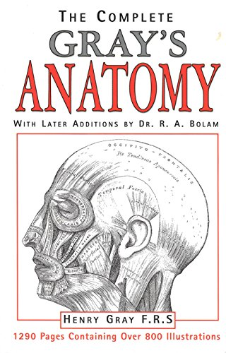The Complete Gray's Anatomy: Henry F. R.