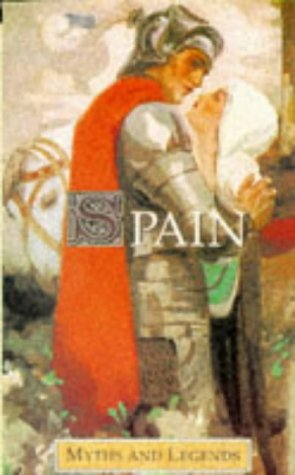 9781859580202: Spain: Myths and Legends