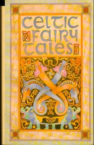 Celtic Fairy Tales. Illustrated by John D. Batten