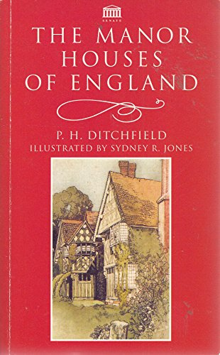 The Manor Houses of England: Ditchfield, P.H.