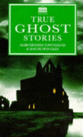 True Ghost Stories: Marchioness Townshend; Maude