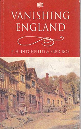 Vanishing England: Ditchfield, P. H