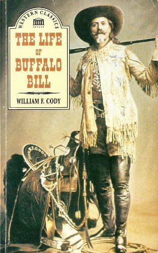 Life of Buffalo Bill + Adams: The Log of a Cowboy