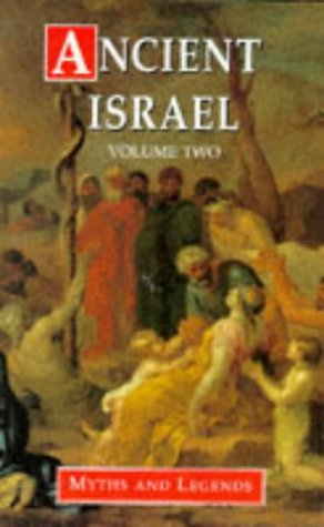 Ancient Israel: Volume Two