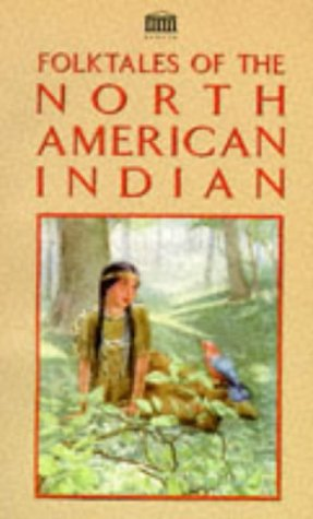 Folk Tales of North American Indians (Senate: Henry Schoolcraft