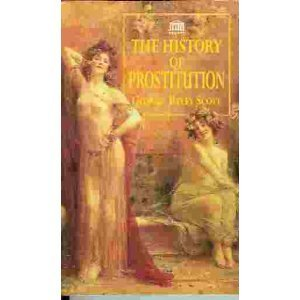 A History of Prostitution: Scott, George Ryley,