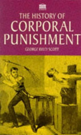 9781859584934: The History of Corporal Punishment