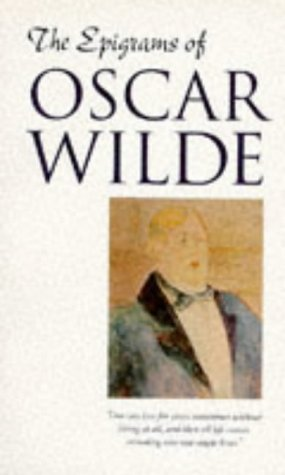 9781859585160: The Epigrams of Oscar Wilde (English and Spanish Edition)