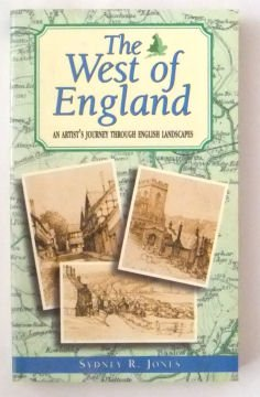 The West of England. An Artist's Journey Through English Landscapes