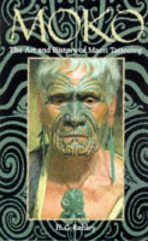 Moko: the Art and History of Maori Tattooing