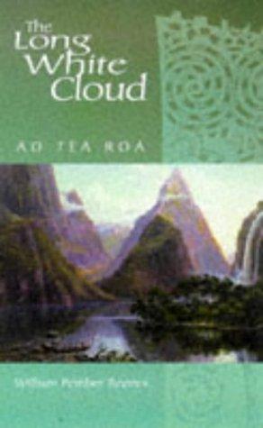 Long White Cloud: Ao Tea Roa: Reeves, William Pember