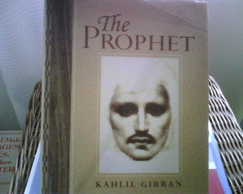 The Prophet: kahlil-gibran