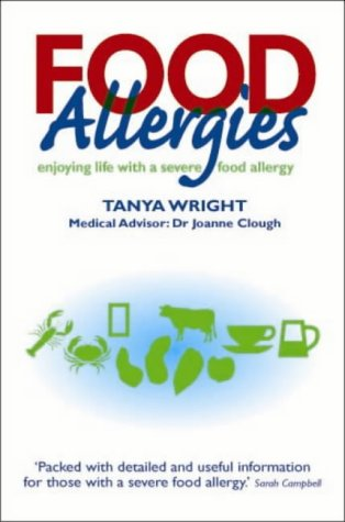 9781859590393: Food Allergies: Enjoying Life with a Severe Food Allergy
