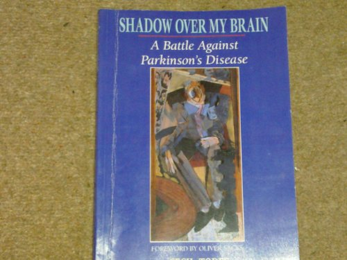 9781859590492: Shadow Over My Brain: A Battle Against Parkinson's Disease
