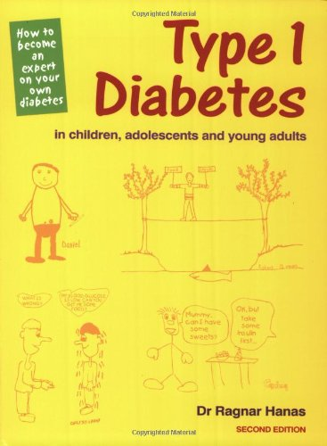 9781859590782: Type 1 Diabetes in Children, Adolescents and Young Adults: How to Become an Expert on Your Own Diabetes, Second Edition