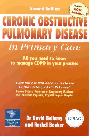 9781859590812: Chronic Obstructive Pulmonary Disease in Primary Care: All You Need to Know to Manage COPD in Your Practice