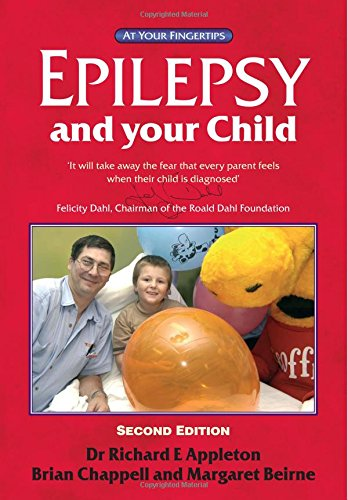 9781859591086: Epilepsy and Your Child: The 'At Your Fingertips' Guide (Class Health)