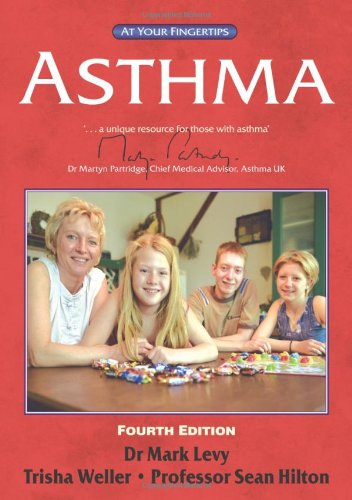 Asthma: The at Your Fingertips Guide: Mark Levy