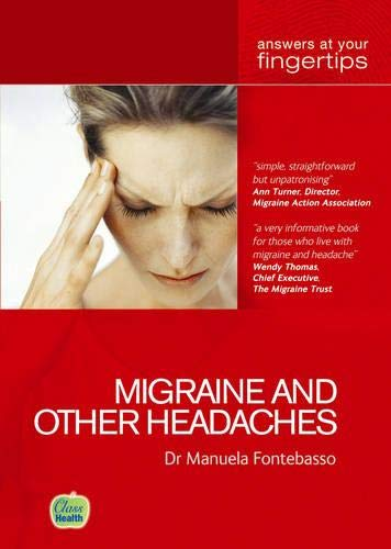 Migraine and other Headaches (At Your Fingertips): Manuela Fontebasso