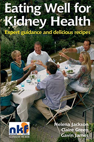 9781859592045: Eating Well for Kidney Health: Expert guidance and delicious recipes (Class Health)