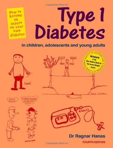 9781859592304: Type 1 Diabetes in Children, Adolescents and Young Adults: How to Become an Expert on Your Own Diabetes (Class Health)