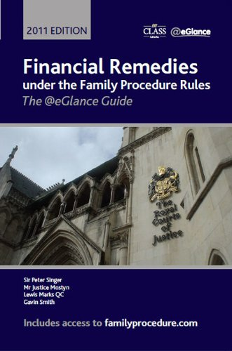 Financial Remedies Under the Family Procedure Rules 2011: The @eGlance Guide (Paperback): Sir Peter...