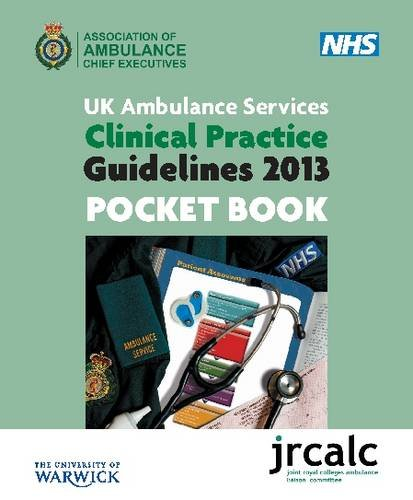 9781859593653: UK Ambulance Services Clinical Practice Guidelines 2013 Pocket Book- JRCALC
