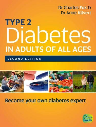 Type 2 Diabetes in Adults of All Ages 2e: Charles Fox