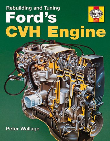 9781859600061: Rebuilding and Tuning Ford's CVH Engine