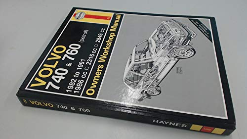 9781859600702: Volvo 740 & 760 (Petrol) ('82 to '91) (Service and Repair Manuals) (Haynes Owners Workshop Manuals)