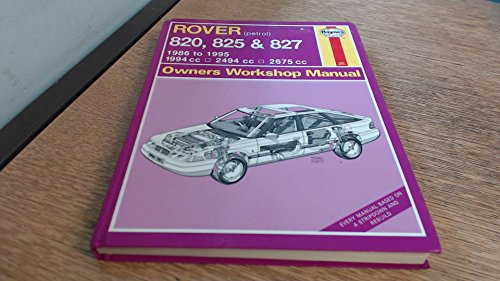 9781859600719: Rover 820, 825 and 827 Owners Workshop Manual (Haynes Owners Workshop Manuals)